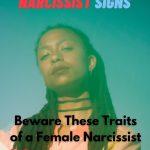 Traits of a Female Narcissist